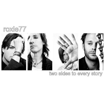 Roxie77 - Two sides to every story